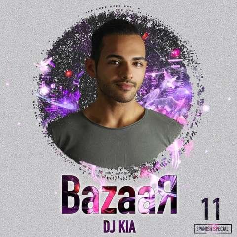 دانلود ریمیکس DJ Kia به نام Bazaar Episode11
