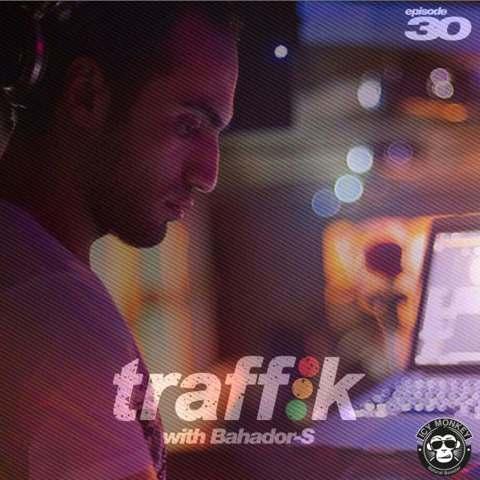 دانلود ریمیکس دی جی بهادر اس به نام ترافیک سری 30